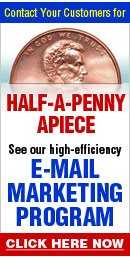 Contact your Customers for Half-a-Penny a piece - See our high-efficiency Email Marketing Program