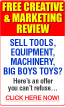 Free & Creative Marketing Review - Sell Tools, Equipment, Machinery, Big Boys Toys? Here's an offer you can't refuse...